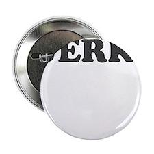 """jerk 2.25"""" Button"""
