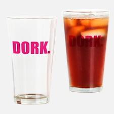 dork Drinking Glass