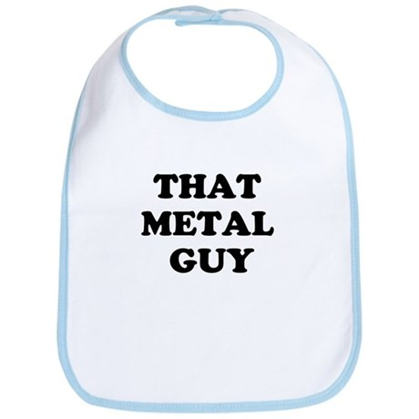 that metal guy Bib