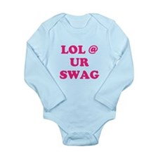 lol at your swag Long Sleeve Infant Bodysuit