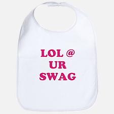 lol at your swag Bib