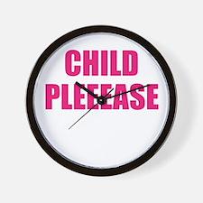 child please Wall Clock