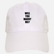 will you marry me? Baseball Baseball Cap