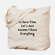 Know Everything Tote Bag