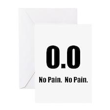 No Pain Greeting Card