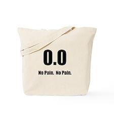 No Pain Tote Bag