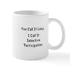 Selective Participation Mug
