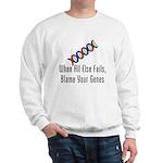 Blame Your Genes Sweatshirt