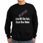 Blame Your Genes Sweatshirt (dark)