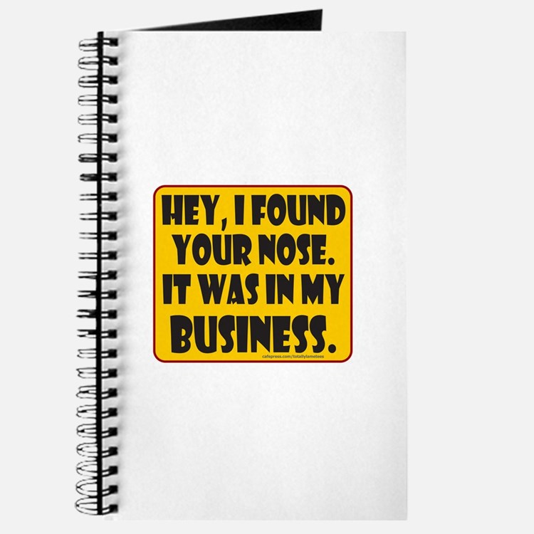 HEY, I FOUND YOUR NOSE Journal