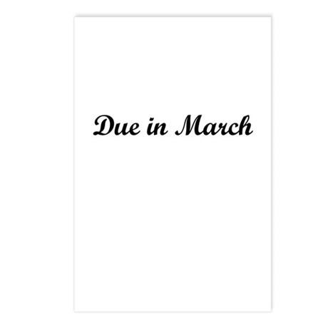 Due In March Postcards (Package of 8)