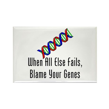 Blame Your Genes Rectangle Magnet