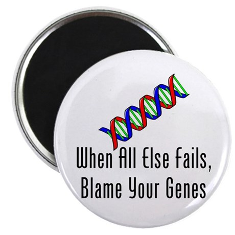 Blame Your Genes Magnet