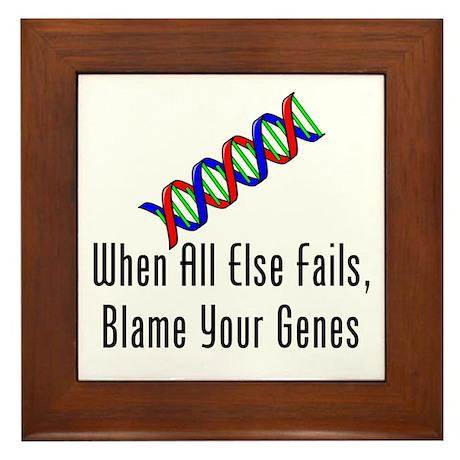 Blame Your Genes Framed Tile