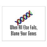 Blame Your Genes Small Poster
