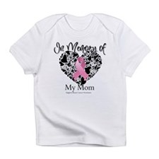 In Memory of My Mom Infant T-Shirt