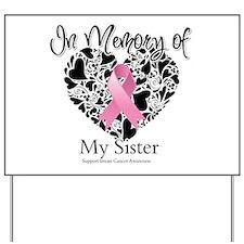 In Memory of My Sister Yard Sign