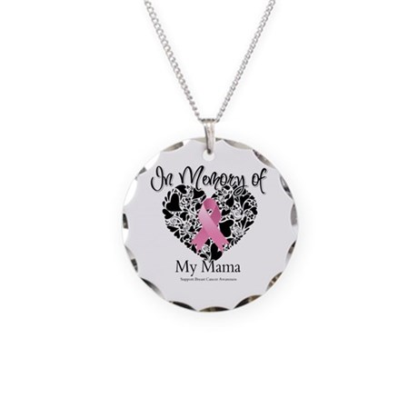 In Memory of My Mama Necklace Circle Charm