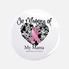 """In Memory of My Mama 3.5"""" Button"""