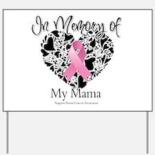 In Memory of My Mama Yard Sign