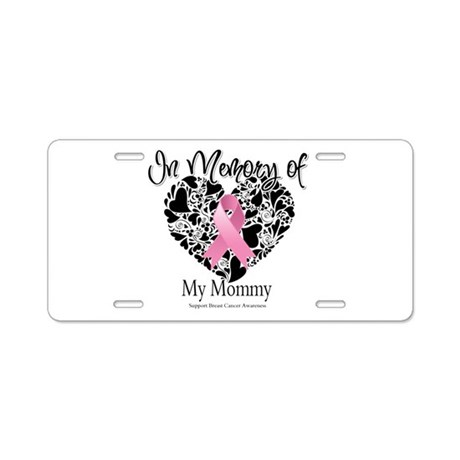 In Memory of My Mommy Aluminum License Plate