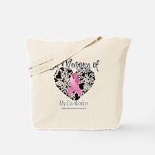 In Memory of My Co-Worker Tote Bag