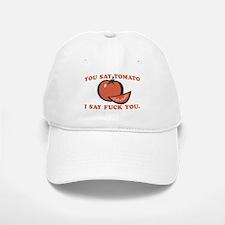 You Say Tomato Baseball Baseball Cap