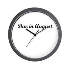 Due In August Wall Clock
