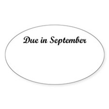 Due In September Decal