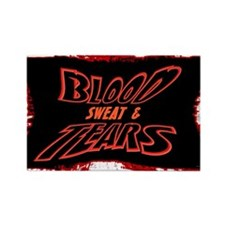 blood sweat and tears Rectangle Magnet