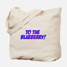Psych, Blueberry! Tote Bag