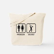 Problem Solved Golfing Tote Bag