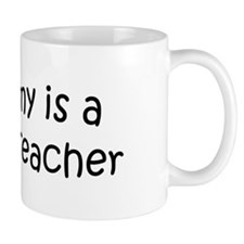 Mommy is a Geology Teacher Mug