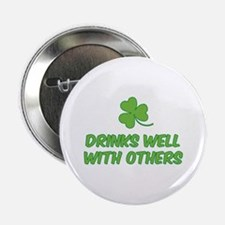 """Drinks well with others 2.25"""" Button"""