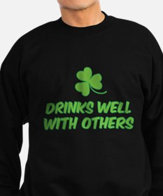 Drinks well with others Sweatshirt (dark)