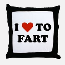 I Love To Fart Throw Pillow