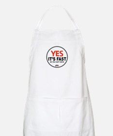Yes Its Fast! Apron