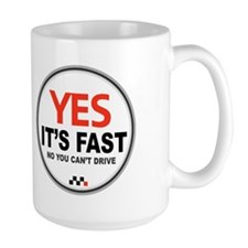 Yes Its Fast! Mug