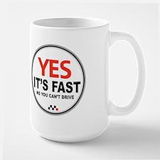 Yes Its Fast! Mug