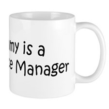 Mommy is a Food Service Manag Mug