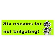 Six Reasons Bumper Bumper Sticker