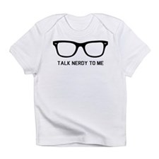 Talk nerdy to me Infant T-Shirt