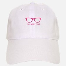 Talk nerdy to me Baseball Baseball Cap