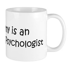 Mommy is a Educational Psycho Mug
