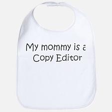 Mommy is a Copy Editor Bib