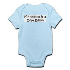 Mommy is a Copy Editor Infant Creeper