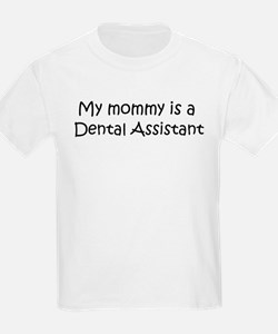 Mommy is a Dental Assistant Kids T-Shirt