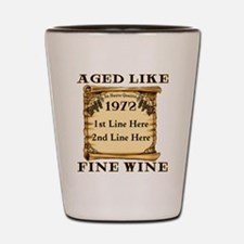 Fine Wine 1972 Shot Glass
