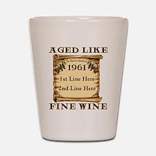 Fine Wine 1961 Shot Glass