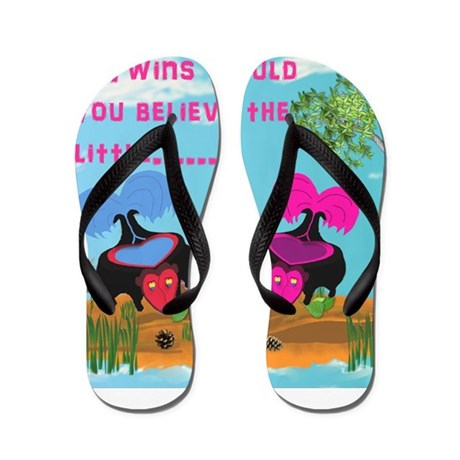 Twin's Would You Believe The Flip Flops
